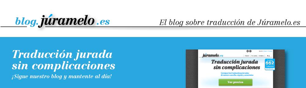 Traducción jurada sin complicaciones | El blog sobre traducción de Júramelo.es