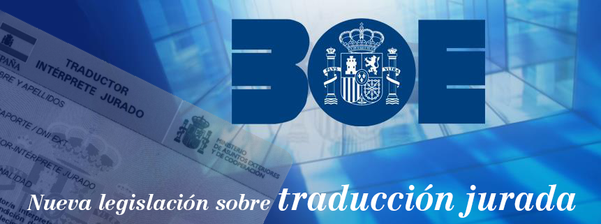 Nueva legislación sobre traducción jurada